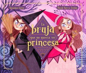 la bruja que no queria ser princesa 2 10 CUENTOS PARA HALLOWEEN