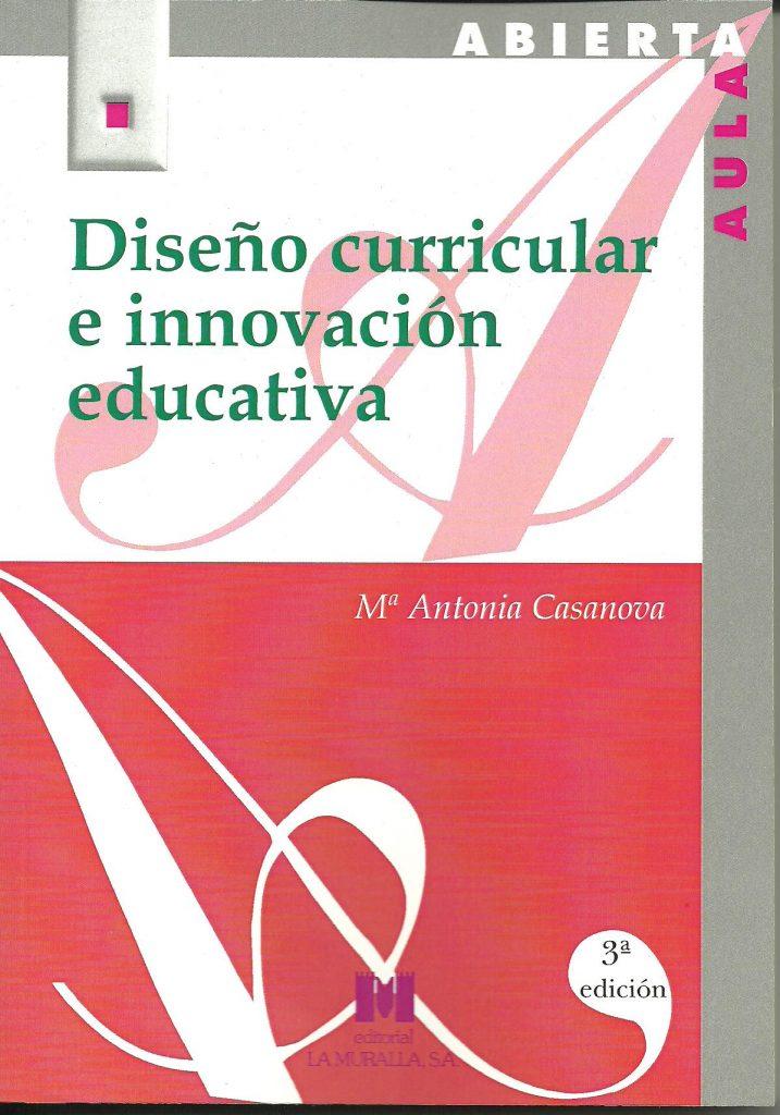 diseño curricular 3 edicion María Antonia Casanova, la educación de calidad, integradora e inclusiva. Invitada de 10 en Edukalizando.