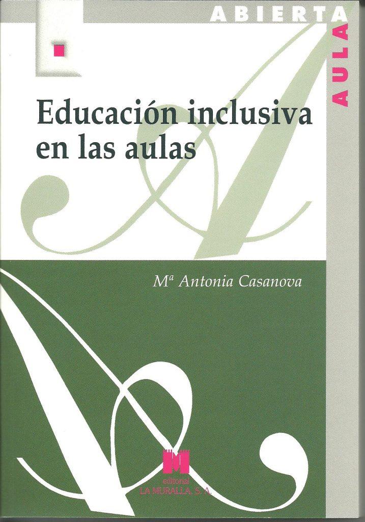 educacion inclusiva en las aulas María Antonia Casanova, la educación de calidad, integradora e inclusiva. Invitada de 10 en Edukalizando.