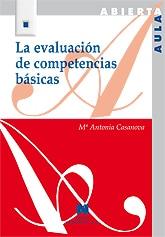 evaluacion competencias basicas María Antonia Casanova, la educación de calidad, integradora e inclusiva. Invitada de 10 en Edukalizando.