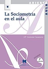 la sociometria en el aula María Antonia Casanova, la educación de calidad, integradora e inclusiva. Invitada de 10 en Edukalizando.