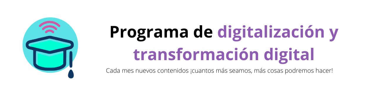 Programa de digitalización y transformación digital